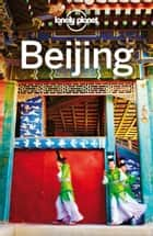Lonely Planet Beijing ebook by Lonely Planet, David Eimer, Trent Holden