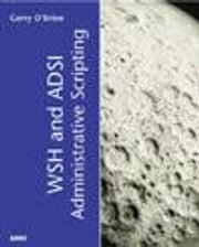 WSH and ADSI Administrative Scripting ebook by O'Brien, Gerry