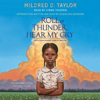 Roll of Thunder, Hear My Cry audiobook by Mildred D. Taylor
