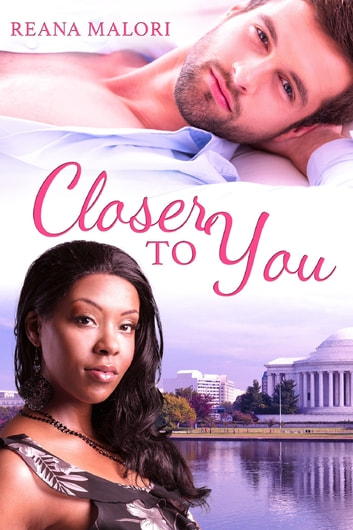 Closer to You ebook by Reana Malori