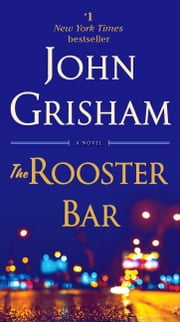 The Rooster Bar ebook by John Grisham
