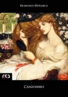 Canzoniere eBook by Francesco Petrarca
