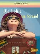 Die Höhle am Strand ebook by Renate Ahrens