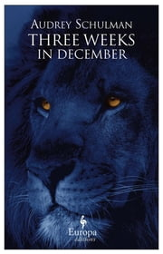 Three Weeks in December ebook by Audrey Schulman