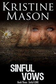 Sinful Vows ebook by Kristine Mason