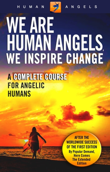 We Are Human Angels, We Inspire Change ebook by Human Angels