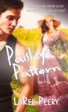Paisley's Pattern ebook by LoRee Peery