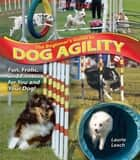 The Beginner's Guide to Dog Agility ebook by Laurie Leach