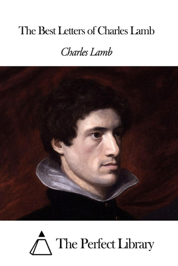 The Best Letters of Charles Lamb ebook by Charles Lamb