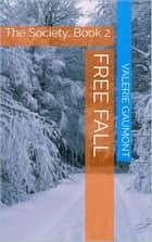 Free Fall ebook by Valerie Gaumont