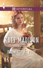 Promised by Post ebook by Katy Madison
