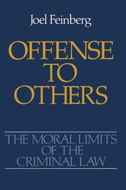 Offense to Others ebook by Joel Feinberg