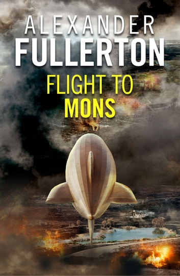 Flight to Mons eBook by Alexander Fullerton