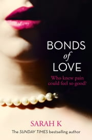 Bonds of Love ebook by Sarah K