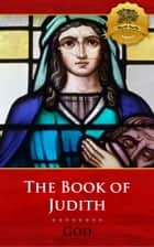 The Book of Judith ebook by God, Wyatt North