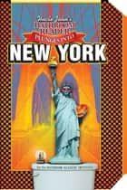 Uncle John's Bathroom Reader Plunges into New York ebook by Bathroom Readers' Institute