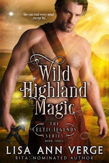 Wild Highland Magic ebook by Lisa Ann Verge