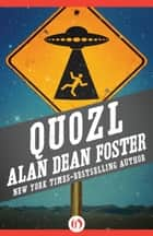 Quozl ebook by Alan Dean Foster