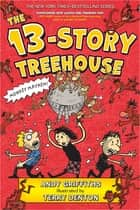 The 13-Story Treehouse - Monkey Mayhem! ebook by Andy Griffiths, Terry Denton