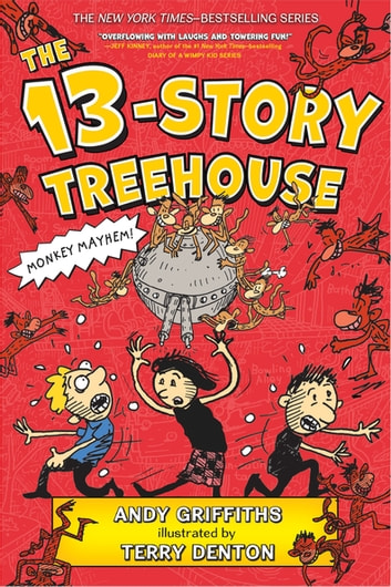 The 13-Story Treehouse ebook by Andy Griffiths