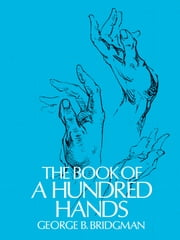 The Book of a Hundred Hands ebook by George B. Bridgman