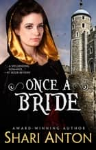Once A Bride - Hamelin, #2 ebook by Shari Anton