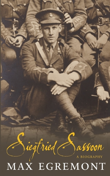 Siegfried Sassoon ebook by Max Egremont
