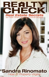 Realty Check - Real Estate Secrets for First-Time Canadian Home Buyers ebook by Sandra Rinomato