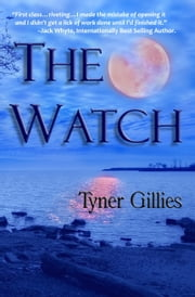 The Watch ebook by Tyner Gillies