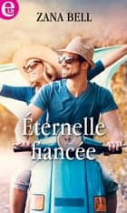 Eternelle fiancée ebook by