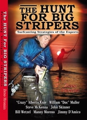 The Hunt for Big Stripers ebook by Zeno Hromin