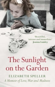 The Sunlight On The Garden ebook by Elizabeth Speller
