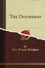 The Doomsman ebook by Van Tassel Sutphen