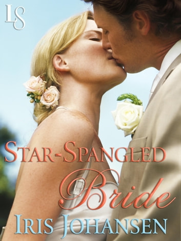 Star-Spangled Bride - A Loveswept Classic Romance ebook by Iris Johansen