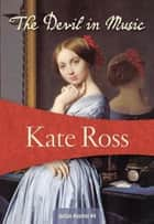 The Devil in Music ebook by Kate Ross