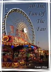 All The Fun Of The Fair ebook by Naomi Shaw