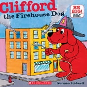 Clifford The Firehouse Dog ebook by Norman Bridwell,Norman Bridwell
