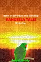 Rangeela Tales: Book 1 ebook by Gita V.Reddy