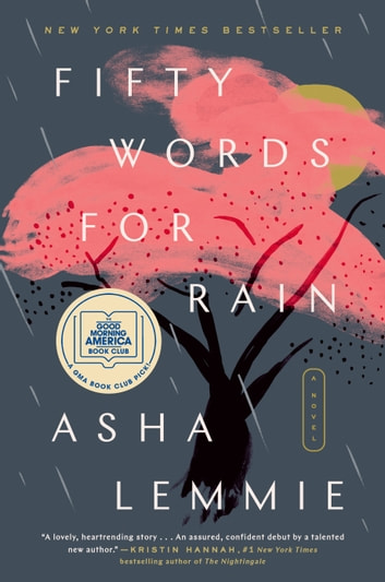Fifty Words for Rain - A Novel ebook by Asha Lemmie