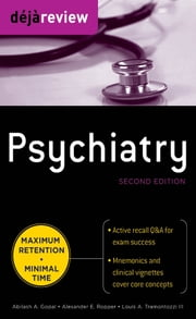 Deja Review Psychiatry, 2nd Edition ebook by Tramontozzi III,Abilash Gopal,Alexander Ropper