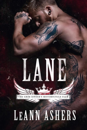 Lane - Grim Sinners MC, #1 ebook by LeAnn Ashers