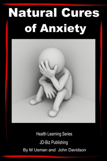 Natural cures of anxiety health learning series ebook by m usman natural cures of anxiety health learning series ebook by m usmanjohn davidson fandeluxe Images