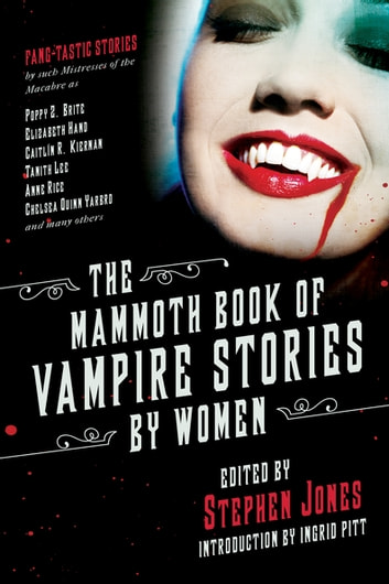 The Mammoth Book of Vampire Stories by Women ebook by