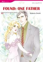 FOUND:ONE FATHER (Mills & Boon Comics) ebook by Shannon Waverly,Makoto Onishi