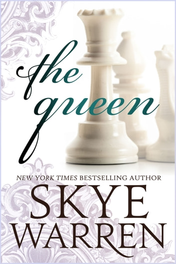 The Queen ebook by Skye Warren