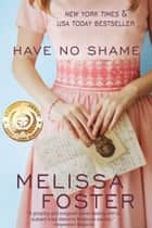 Have No Shame ebook by Melissa Foster