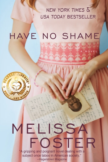 Have No Shame - Where civil rights and forbidden love collide ebook by Melissa Foster