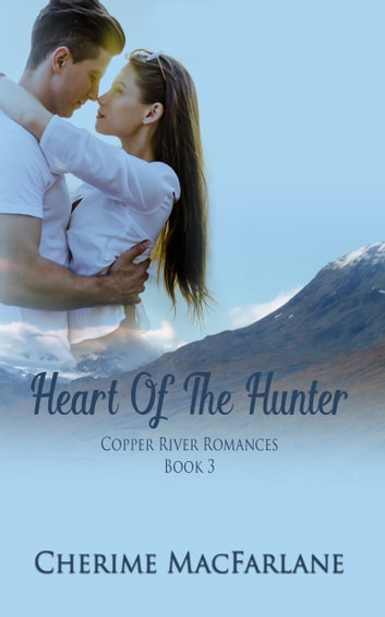 Heart Of The Hunter ebook by Cherime MacFarlane