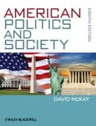 American Politics and Society eBook by David McKay