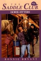 Horse-Sitters ebook by Bonnie Bryant